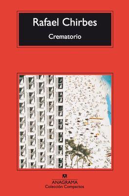 Crematorio by Rafael Chirbes