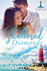 Shattered Diamonds (Brunswick Bay Harbor Gems, #1)