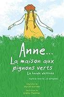Anne... La Maison Aux Pignons Verts: La Bande Dessinée