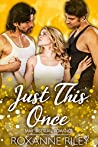 Just This Once (Just Us Book 1)