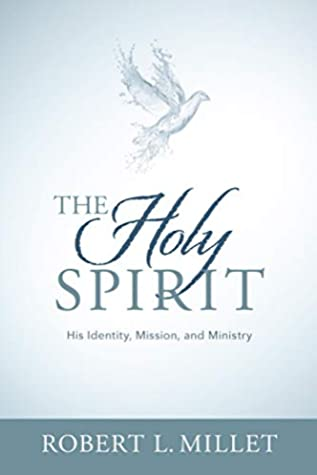 The Holy Spirit: His Identity, Mission, and Ministry