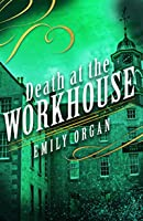 Death at the Workhouse (Penny Green, #8)
