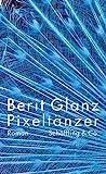 Pixeltänzer by Berit Glanz