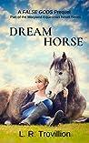 Dream Horse (Maryland Equestrian #0.5)