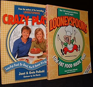 Looneyspoons & Crazy Plates Low Fat Food Made Fun!