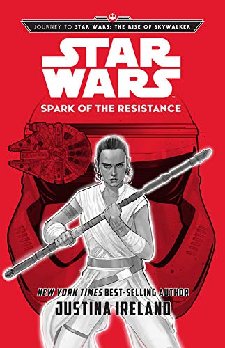 Spark of the Resistance by Justina Ireland