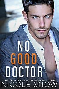 No Good Doctor (Heroes of Heart's Edge, #2)