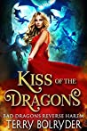 Kiss of the Dragons (Bad Dragons, #1)
