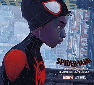 Spider Man Into The Spider Verse The Art Of The Movie By Ramin Zahed
