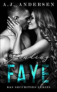 Finding Faye (K&S Securities Series #1)