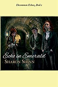 Echo in Emerald (Uncommon Echoes, #2)