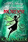 All's Fairy in Love and Murder (A Fairy Godmother Mystery #1)