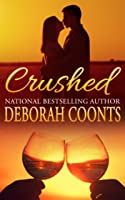 Crushed (The Heart of Napa, #1)