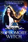 Sophomore Witch (Supernatural Academy #2)