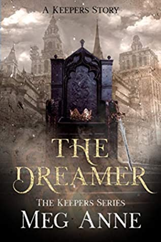 The Dreamer: A Keepers Story (The Keepers, #0.5)