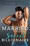 Married to the Secret Billionaire