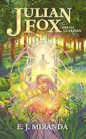 Julian Fox, The Dream Guardian (Julian Fox, #1)