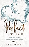 Perfect Pitch (The Chameleon Effect #2)