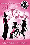 Magic & Maladies (Starry Hollow Witches #10)