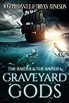 Graveyard Gods (The Raider and the Rapier, #1)