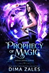 Prophecy of Magic (Sasha Urban, #6)