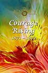 Courage Rising (The Bregdan Chronicles#15)