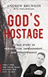 God's Hostage by Andrew Brunson