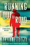 Running Out of Road (Buck Schatz #3)