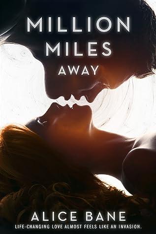 Million Miles Away (Million Miles, #1)