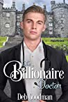 The Billionaire Doctor: A Clean Romance (The Billionaires of Gramercy Book 2)