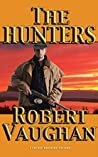 The Hunters (A Chaney Brothers Western Book 3)