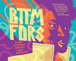 BTTM FDRS by Ezra Claytan Daniels