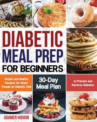 Diabetic Meal Prep For Beginners Simple And Healthy Recipes