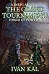 The Grand Tournament (Tower of Power, #3)