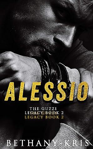 Alessio (The Guzzi Legacy #2)
