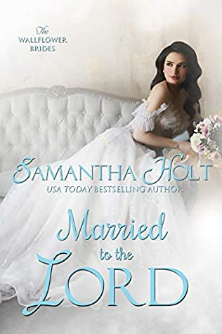 Married to the Lord by Samantha Holt