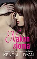 Nakon sloma (When I Break, #1)