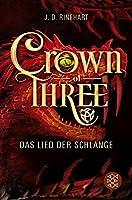 Das Lied der Schlange (Crown of Three #2)