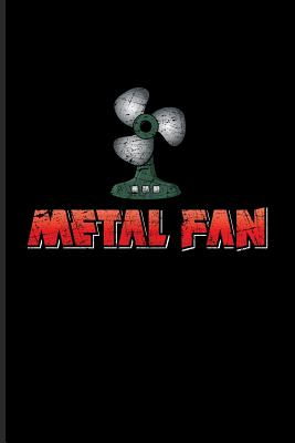 Metal Fan: Funny Music Quotes Journal For Live Concert ...