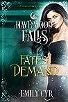 Fate's Demand (Havenwood Falls #28)