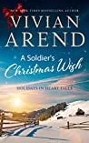 A Soldier's Christmas Wish (Holidays in Heart Falls #2)