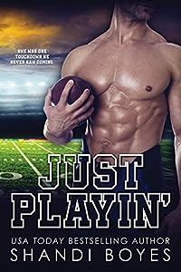 Just Playin' (The Ballsy Boy, #1)