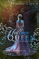 The Hollow Queen (Stolen Empire, #5)