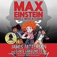 Max Einstein: Rebels with a Cause Lib/E