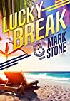 Lucky Break (Lucky John Adventures #1)
