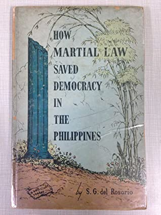 How Martial Law Saved Democracy in the Philippines: A Self-Study Reader