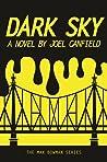 Dark Sky (The Misadventures of Max Bowman, #1)