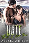 Hate That I Love You (Castille Hotel #0.5)