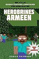 Herobrines Armeen: Roman für Minecrafter