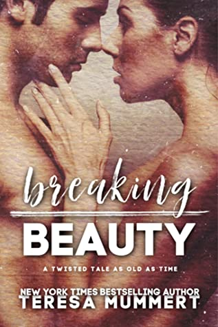Breaking Beauty by Teresa Mummert